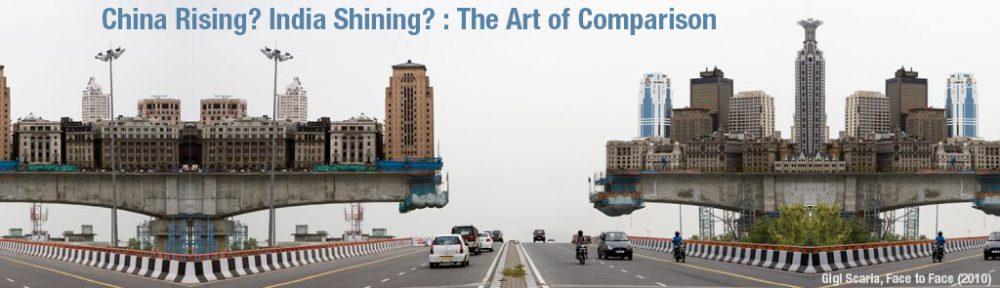 China Rising? India Shining? The Art of Comparison