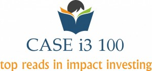 CASE i3 100 top reads in impact investing