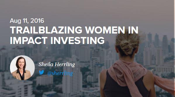 Trailblazing Women in Impact Investing |