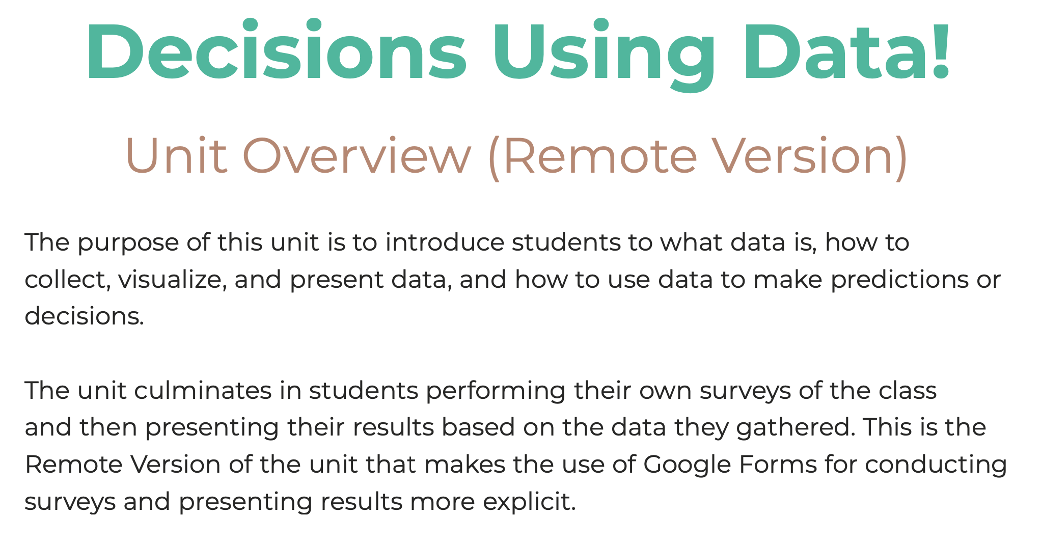 Decisions Using Data! Remote Version