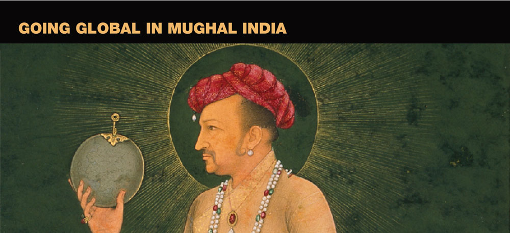 Going Global in Mughal India