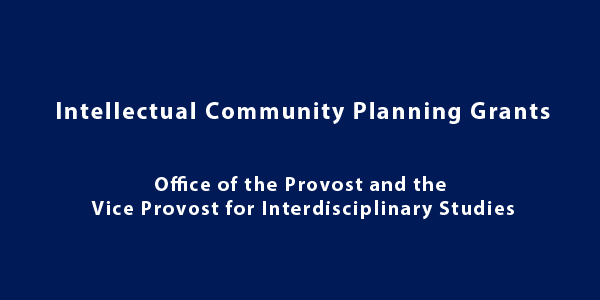 Intellectual Community Planning Grants – Fall 2016