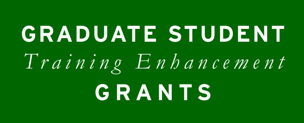 Graduate Students Can Apply for Training Enhancement Grants