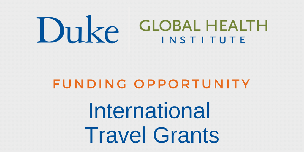 Duke Global Health Institute Invites Faculty to Apply for Travel Grants
