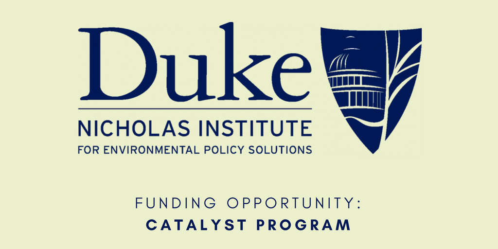 Duke Faculty Can Apply for the Nicholas Institute's Catalyst Program