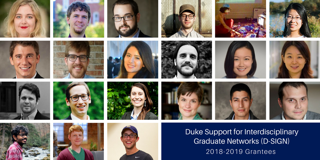 Interdisciplinary Groups Led by Duke Graduate Students Receive 2018-19 D-SIGN Grants