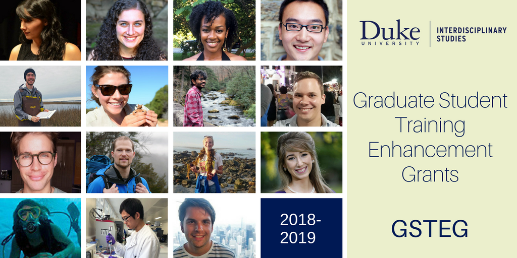 Fifteen Duke Graduate Students Receive Training Enhancement Grants