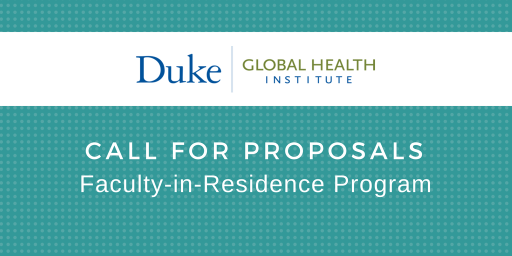 Duke Global Health Institute Invites Proposals for Faculty-in-Residence Program