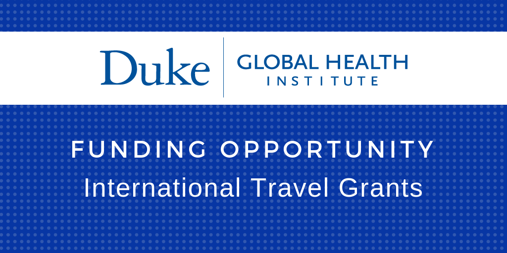 International Travel Grants Available to Support New Collaborations in Global Health