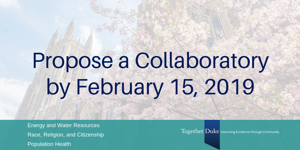 Together Duke Opportunity: Faculty Can Propose Research Collaboratories in Three Key Areas