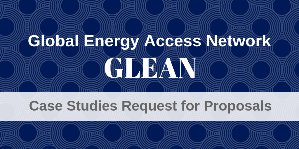 Propose a Case Study on Global Energy Access for the Next GLEAN Publication