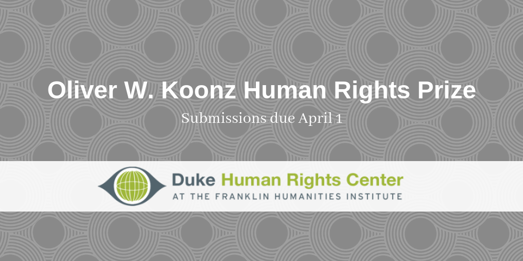 Duke Human Rights Center Offers Annual Koonz Prize for Undergraduates