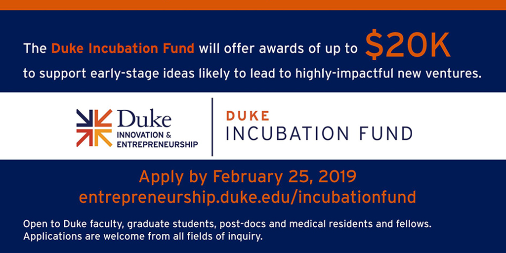 Duke Innovation & Entrepreneurship Offers Incubation Funding for Idea-stage Projects
