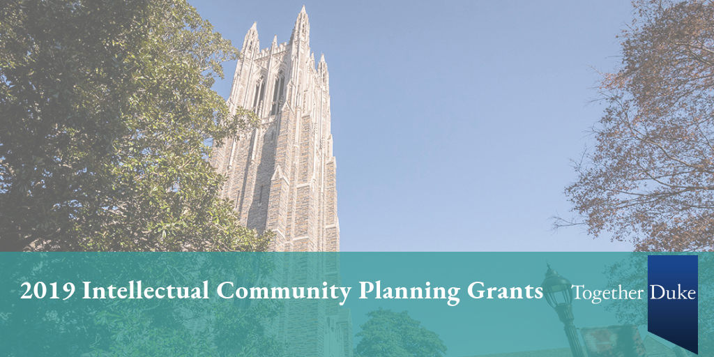 Faculty to Pursue Collaborations through 2019 Intellectual Community Planning Grants
