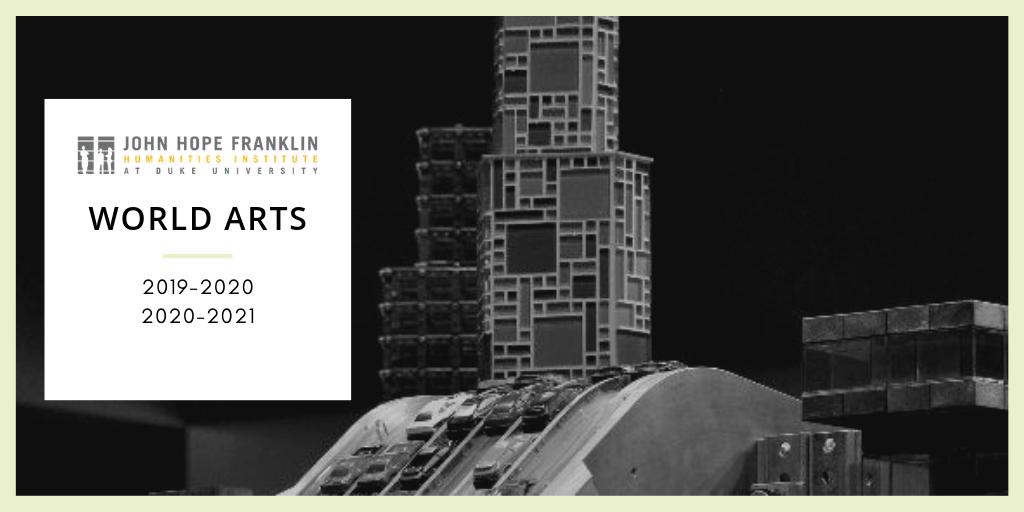Franklin Humanities Institute Invites Collaborators for World Arts Series