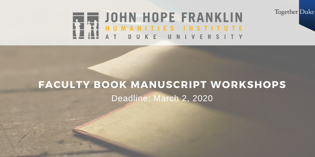 Franklin Humanities Institute Invites Faculty Proposals for Book Manuscript Workshops