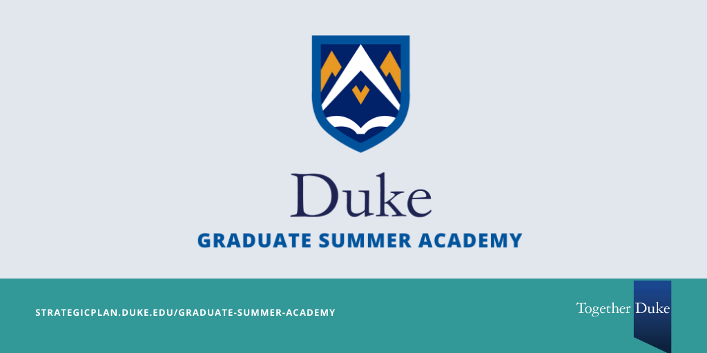 Duke Graduate Summer Academy Offers Second Session of Free Online Short Courses
