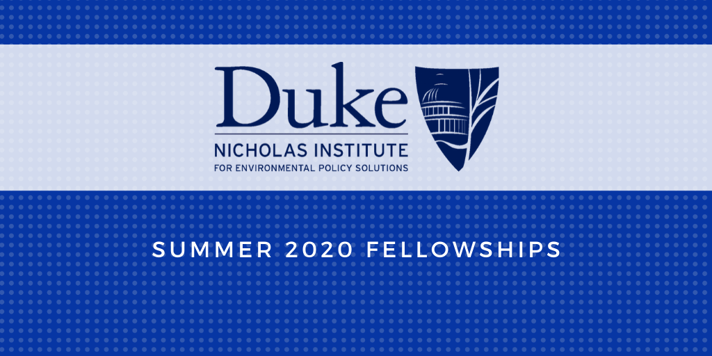 Nicholas Institute for Environmental Policy Solutions Offers Summer 2020 Fellowships