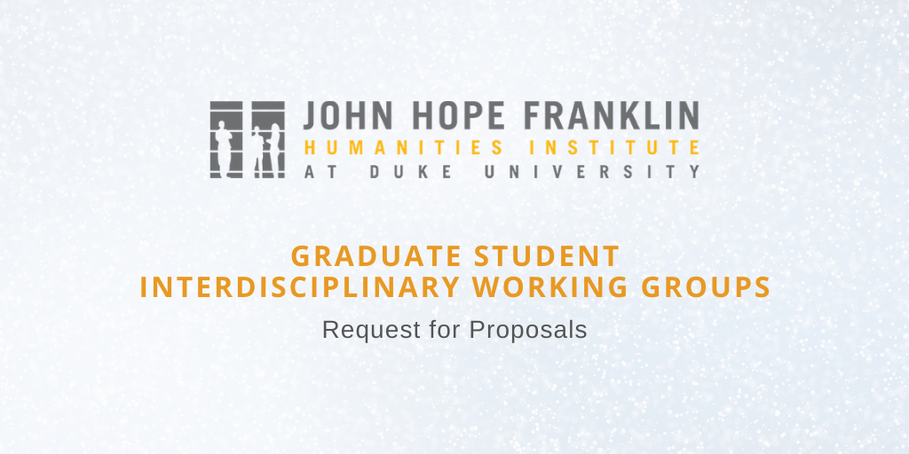 Graduate Student Interdisciplinary Working Groups.