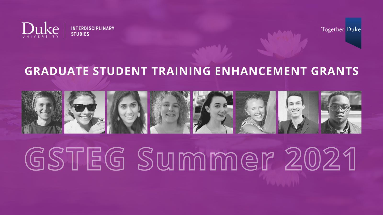 Graduate Student Training Enhancement Grants.