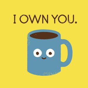 i own you coffee