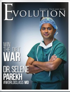 Evolution Magazine Cover - Dr. Selene Parekh #WorldClass MD
