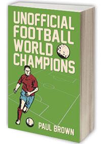 unofficialfootballworldchampionsbookcover_205x285