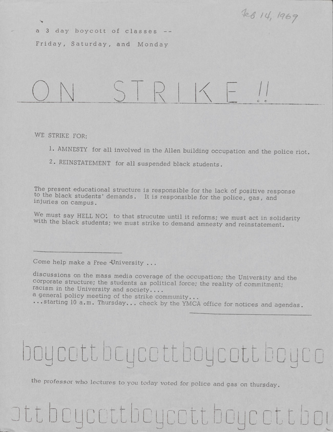 White students joined together with black students to boycott school in order to gain amnesty for those involved in the takeover. [11]